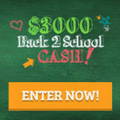 $3,000 Back-2-School Cash Sweepstakes – 16 days and 10 hours and 27 minutes