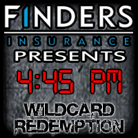 4:45 PM Finders Insurance - Wildcard Redemption Keyword