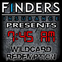 7:45 AM Finders Insurance - Wildcard Redemption Keyword