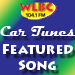 WLBC Car Tunes FEATURED SONG